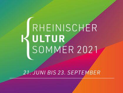 """Bewerbungsfenster für """"Rheinischen Kultursommer 2021"""" weiterhin offen"""