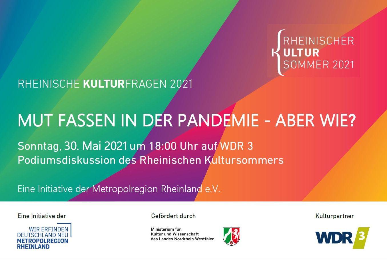 """Mut fassen in der Pandemie - aber wie? Hochkarätig besetzte Talkrunde zu den """"Rheinischen Kulturfragen"""" im WDR3-Radio hören"""